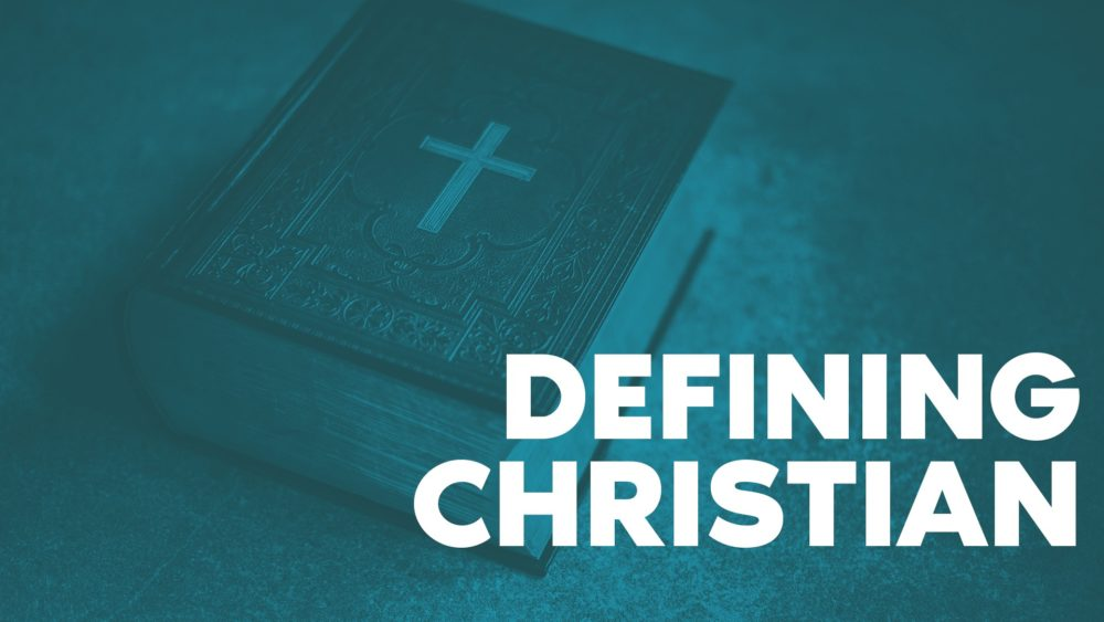 Defining Christian
