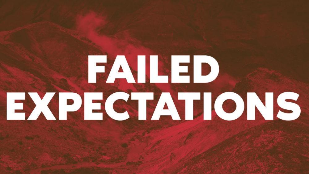 Failed Expectations