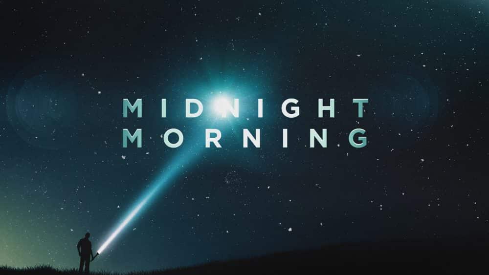 Midnight Morning