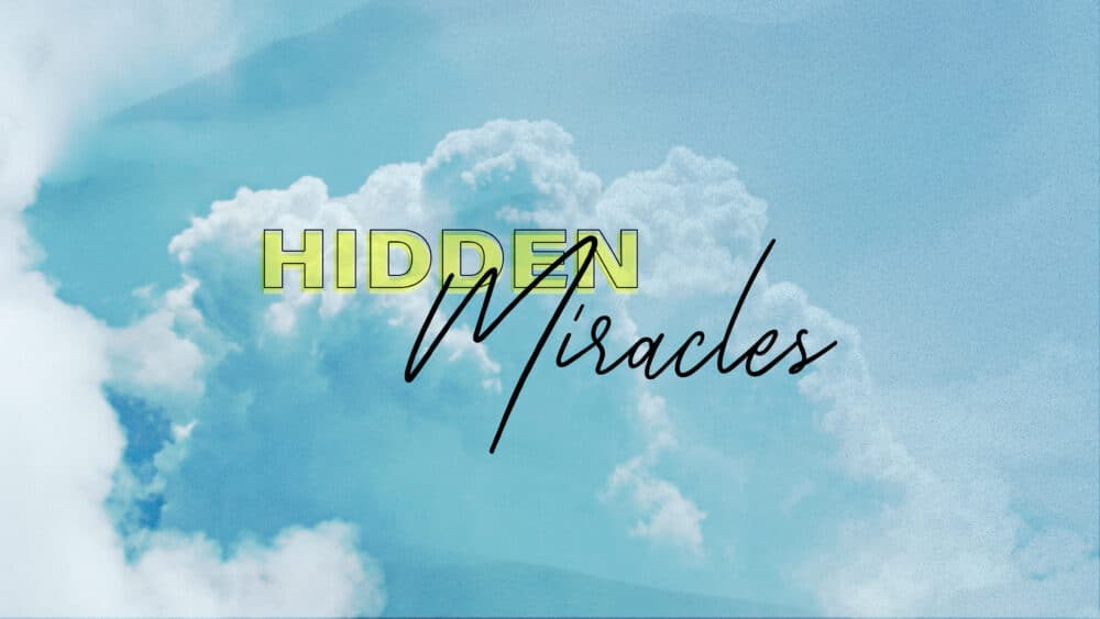 Hidden Miracles